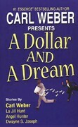 A Dollar And A Dream