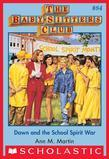 The Baby-Sitters Club #84: Dawn and the School Spirit War