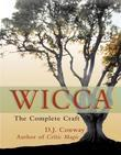 Wicca: The Complete Craft