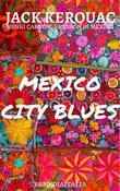 Mexico City Blues (RSMediaItalia Modern Classics)