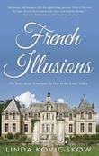 French Illusions: My Story as an American Au Pair in the Loire Valley