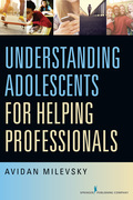 Understanding Adolescents for Helping Professionals