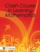 Crash Course in Learning Mathematics