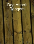 Dog Attack Dangers