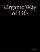 Organic Way of Life