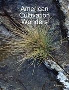 American Cultivation Wonders