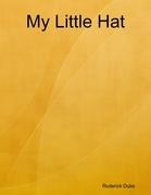 My Little Hat