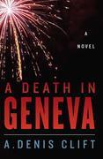 A Death in Geneva: A Novel