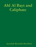 Ahl Al Bayt and Caliphate