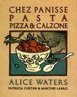 Chez Panisse Pasta, Pizza, Calzone