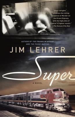 Super: A Novel