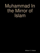 Muhammad In the Mirror of Islam