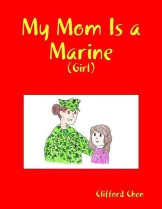 My Mom Is a Marine - (Girl)