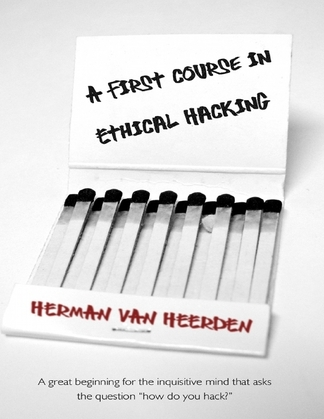 A First Course In Ethical Hacking