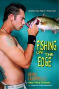 Fishing on the Edge: He's Not Your Father's Fisherman