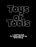 Toys or Tools
