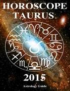 Horoscope 2015 - Taurus