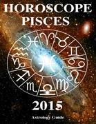 Horoscope 2015 - Pisces