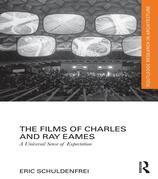 The Films of Charles and Ray Eames: A Universal Sense of Expectation