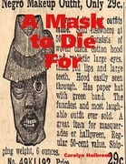 A Mask to Die For