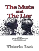 The Mute and the Liar
