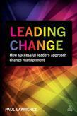 Leading Change: How Successful Leaders Approach Change Management