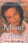 Miss! Miss!: Confessions of a West Country Teacher