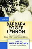 Barbara Egger Lennon: Teacher, Mother, Activist