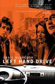 Left Hand Drive: A Social and Political Memoir