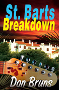 St. Barts Breakdown: A Mick Sever Mystery