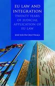 EU Law and Integration,: Twenty Years of Judicial Application of EU law