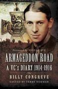 Armageddon Road: A VC's Diary 1914-1916