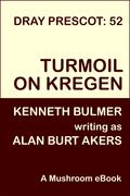 Turmoil on Kregen [Dray Prescot 52]