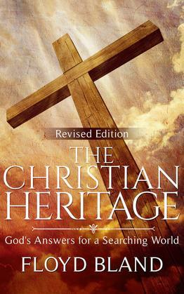 The Christian Heritage: God's Answers for a Searching World