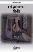 Y si yo fuera… Nadia