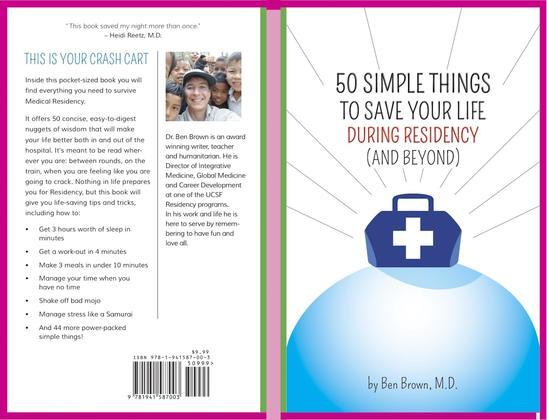 50 Simple Things to Save Your Life During Residency: (and Beyond)