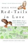 Red-Tails in Love: PALE MALE'S STORY--A True Wildlife Drama in Central Park