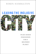 Leading the inclusive city: Place-based innovation for a bounded planet