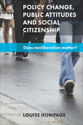 Policy change, public attitudes and social citizenship: Does neoliberalism matter?