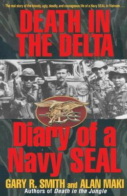 Death in the Delta: Diary of a Navy Seal