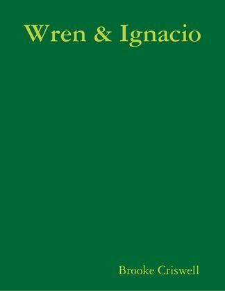 Wren & Ignacio