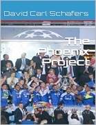 The Phoenix Project, Chelsea's  Rollercoaster Season 2011/12