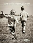 Faithfully Parenting Autism