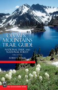 Olympic Mountains Trail Guide, 3rd Edition: National Park and National Forest