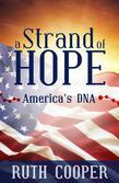 A Strand of Hope: America's DNA