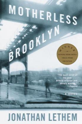 Motherless Brooklyn: A Novel