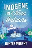 Imogene in New Orleans