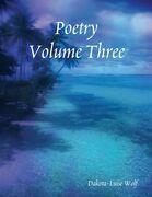 Poetry - Volume Three
