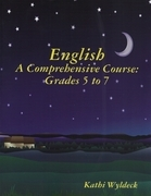 English - A Comprehensive Course: Grades 5 to 7