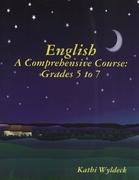 English - A Comprehensive Course: Grades 5 to 7